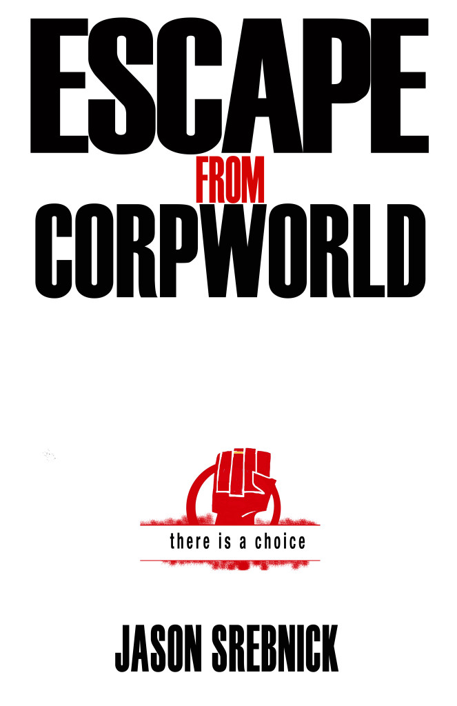 Escape from Corpworld cover
